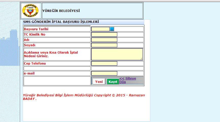 Yüreğir Belediyesi SMS İptal Formu